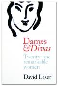 David Leser Dames and Divas
