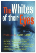 David Leser The Whites of their Eyes