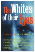 David Leser The Whites of their Eyes